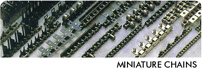 MINIATURE CHAINS